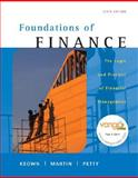 Foundations of Finance : Logic and Practice of Financial Management, Keown, Arthur J. and Martin, John H., 0135048168