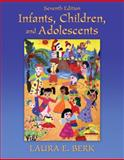 Infants, Children, and Adolescents, Berk, Laura E., 0205718167