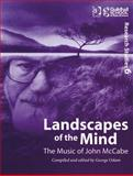 Landscapes of the Mind : The Music of John Mccabe, Odam, George, 0754658163