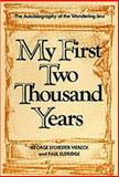 My First Two Thousand Years, George S. Viereck and Paul Eldridge, 0911378162