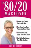 The 80/20 Makeover, Sue Donnelly, 0954568168