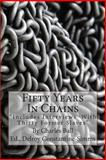 Fifty Years in Chains, Charles Ball, 1497468167