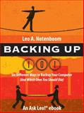 Backing Up 101 - 6 Different Ways to Back Up Your Computer, Leo Notenboom, 1937018164