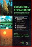 Ecological Stewardship Vol. 1 : A Common Reference for Ecosystem Management, , 0080428169