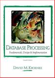 Database Processing : Fundamentals, Design and Implementation, Kroenke, David, 0130848166