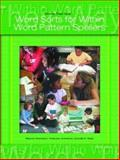 Words Their Way : Word Sorts for Within Word Pattern Spellers, Invernizzi, Marcia and Johnston, Francine, 0131838164