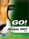 Microsoft Access 2007, Gaskin, Shelley and Marks, Suzanne, 0132448165