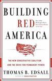 Building Red America, Thomas B. Edsall, 0465018165