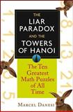 The Liar Paradox and the Towers of Hanoi, Marcel Danesi, 0471648167