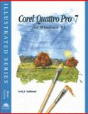 Quattro Pro 7 for Windows 95 : Illustrated Brief Edition, Salkind, Neil J., 0760038163