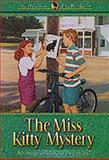 Miss Kitty Mystery, Shannon M. Leppard, 1556618166