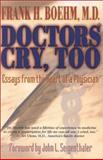 Doctors Cry, Too, Frank H. Boehm, 156170816X
