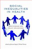 Social Inequalities in Health : New Evidence and Policy Implications, , 0198568169