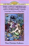 The Little Mermaid and Other Fairy Tales, Hans Christian Andersen, 0486278166