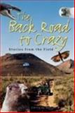 The Back Road to Crazy, , 0874808162