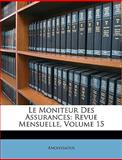 Le Moniteur des Assurances, Anonymous and Anonymous, 1146988168