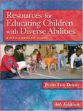 Resources for Educating Children with Diverse Abilities : Birth Through Eight, Deiner, Penny Low, 1401858163