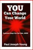You Can Change Your World, Paul Young, 1493558161