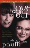 Love Won Out, John Paulk and Anne Paulk, 1561798169