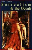 Surrealism and the Occult, Nadia Choucha, 1869928164