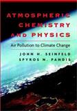 Atmospheric Chemistry and Physics : From Air Pollution to Climate Change, Seinfeld, John H. and Pandis, Spyros N., 0471178160