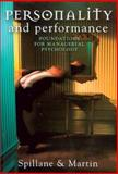 Personality and Performance : Foundations for Managerial Psychology, Spillane, Robert and Martin, John, 0868408166
