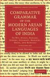 Comparative Grammar of the Modern Aryan Languages of India 3 Volume Set : To Wit, Hindi, Panjabi, Sindhi, Gujarati, Marathi, Oriya, and Bangali, Beames, John, 1108048161