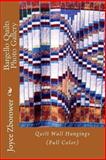 Bargello Quilts Photo Gallery, Joyce Zborower, 1492868167