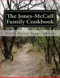 The Jones-McCall Family Cookbook, Gayle Suggs, 1497438160