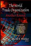 World Trade Organization : Another Round, , 1600218164