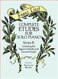Complete Etudes for Solo Piano, Series II, Franz Liszt, 0486258165