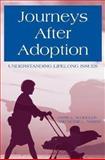Journeys after Adoption, Jayne E. Schooler and Betsie L. Norris, 0897898168