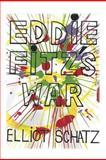 Eddie Fitz's War, Elliot Schatz, 1478308168