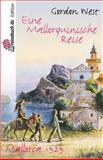 Eine Mallorquinische Reise, Gordon West, 1492238163