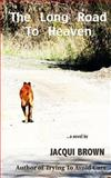 The Long Road to Heaven, Jacqui Brown, 1492788163