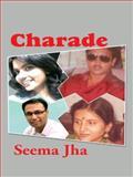 Charade, Seema Jha, 1496988167
