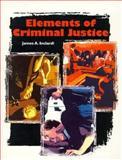 Elements of Criminal Justice, Inciardi, James A., 0155038168