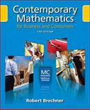 Contemporary Mathematics for Business and Consumers, Brechner, Robert A., 0324568169