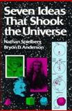 Seven Ideas That Shook the Universe, Nathan Spielberg and Bryon D. Anderson, 0471848166
