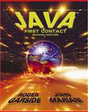Java : First Contact, Garside, Roger and Mariani, John, 0534378161