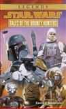 Tales of the Bounty Hunters, Kevin J. Anderson, 0553568167