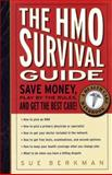 The HMO Survival Guide, Sue Berkman and Helene Maclean, 0679778160