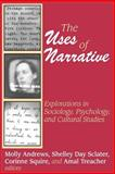 The Uses of Narrative 9780765808165