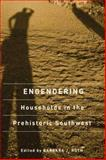 Engendering Households in the Prehistoric Southwest, , 0816528160