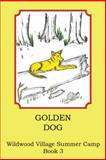 Golden Dog, Joann Ellen Sisco, 1491858168