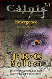 Mortality (the Calnis Chronicles: Emergence #1), J. Salter, 149215816X