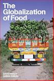 The Globalization of Food, , 1845208161