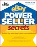 eBay Power Seller Secrets : Insider Tips from eBay's Most Successful Sellers, Schepp, Brad and Schepp, Debra, 0071498168