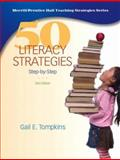 50 Literacy Strategies : Step-by-Step, Tompkins, Gail E., 0135158168