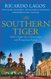 The Southern Tiger, Ricardo Lagos, 023033816X